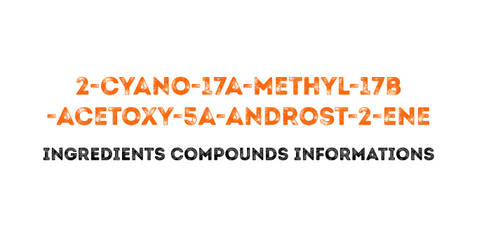 2-cyano-17a-methyl-17b-acetoxy-5a-androst-2-ene