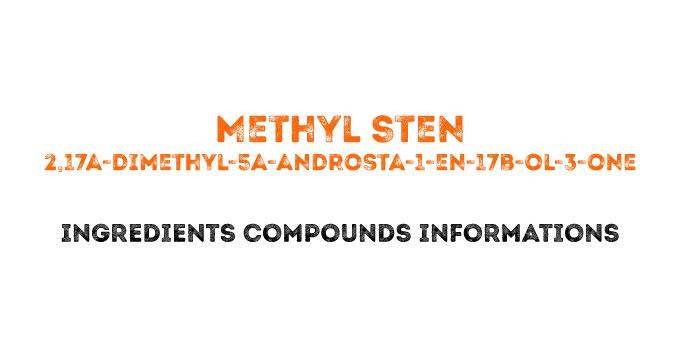 2,17a-dimethyl-5a-androsta-1-en-17b-ol-3-one (Methyl Sten)
