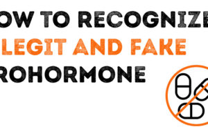 How to recognize legit and fake prohormones