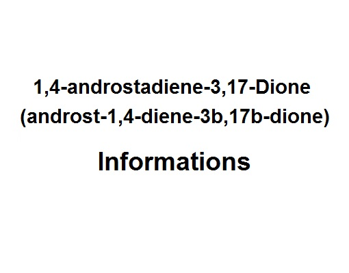 1,4-androstadiene-3,17-Dione (androst-1,4-diene-3b,17b-dione)