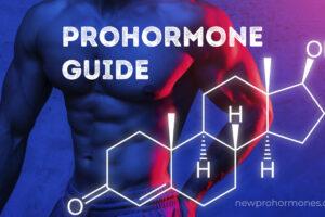 Prohormone Mega Guide 2021