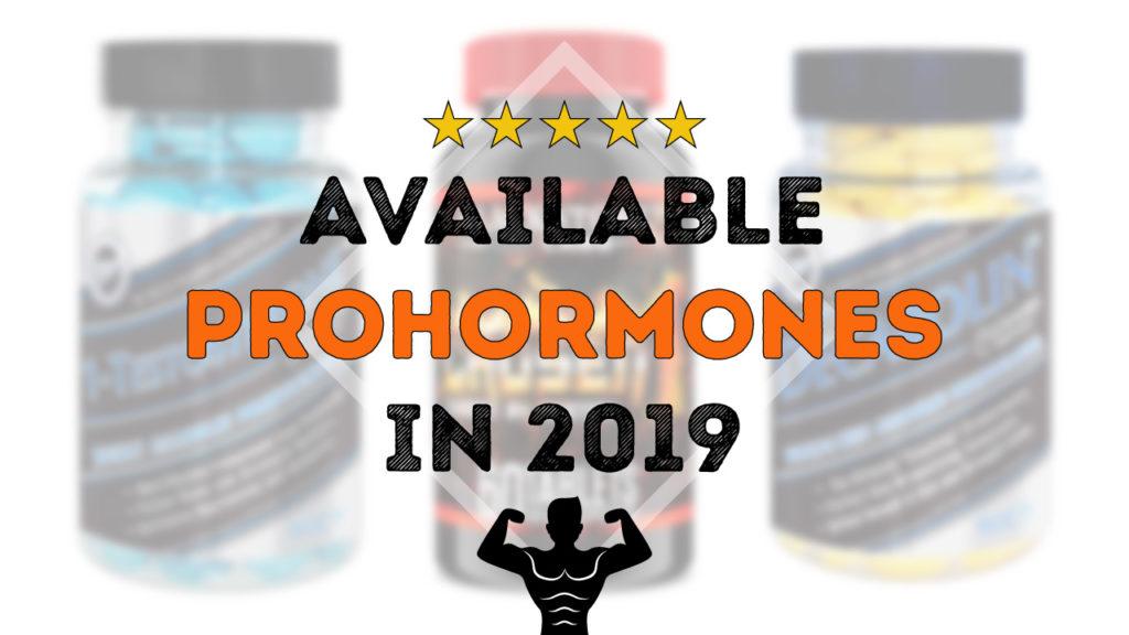 Best Prohormones 2019 Best Prohormones 2019: What's left on the Current US Market?