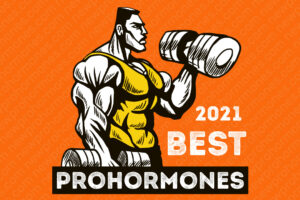The Best Selling Prohormones 2020-2021 on the Market (100% Legal in U.S.)
