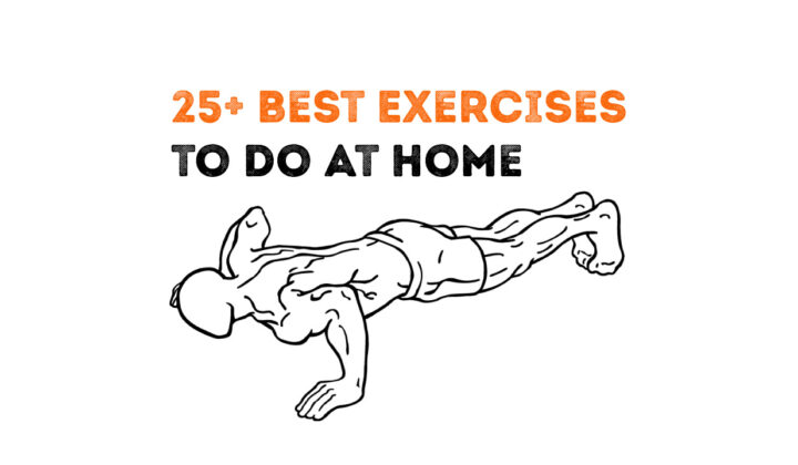 25+ Exercises to do at home