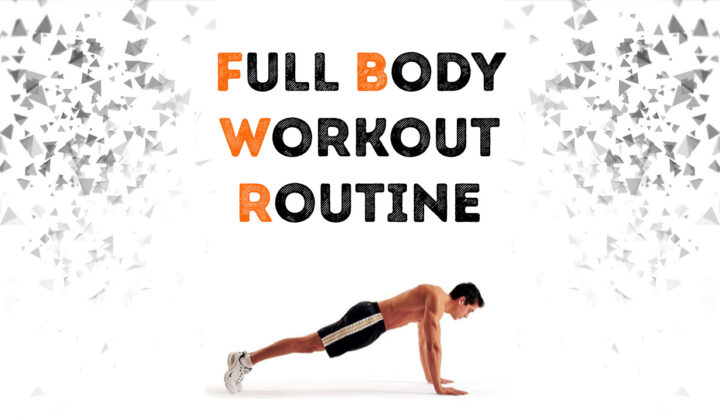 Full body workout routine for men and women