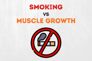 Detailed analysis of the effects of smoking on muscle growth
