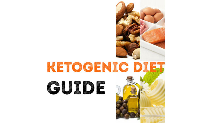 The Ultimate Guide for Ketogenic Diet